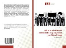 Bookcover of Décentralisation et participations populaires en Côte d'Ivoire