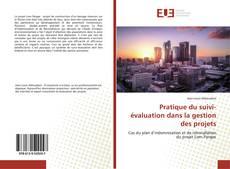 Portada del libro de Pratique du suivi-évaluation dans la gestion des projets