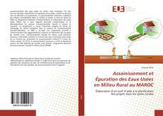 Assainissement et Épuration des Eaux Usées en Milieu Rural au MAROC kitap kapağı
