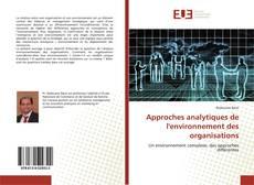 Bookcover of Approches analytiques de l'environnement des organisations