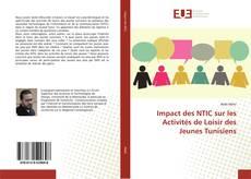 Copertina di Impact des NTIC sur les Activités de Loisir des Jeunes Tunisiens