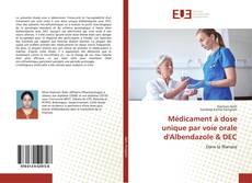 Bookcover of Médicament à dose unique par voie orale d'Albendazole & DEC