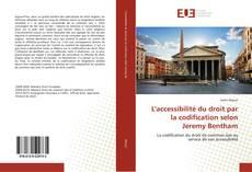 Bookcover of L'accessibilité du droit par la codification selon Jeremy Bentham