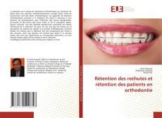 Portada del libro de Rétention des rechutes et rétention des patients en orthodontie