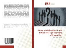 Capa do livro de Etude et réalisation d' une fiction sur le phénomène d'émigration