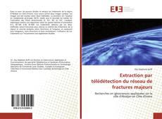 Portada del libro de Extraction par télédétection du réseau de fractures majeurs