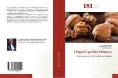 Bookcover of L'Hypothyroïdie Primaire