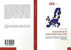Couverture de Concurrence et intervention dans l'UE
