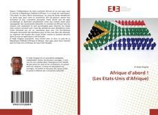 Copertina di Afrique d'abord ! (Les Etats-Unis d'Afrique)
