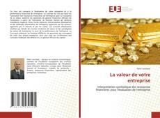 Buchcover von La valeur de votre entreprise