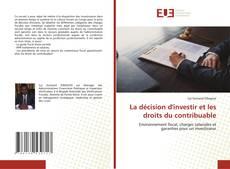 La décision d'investir et les droits du contribuables kitap kapağı