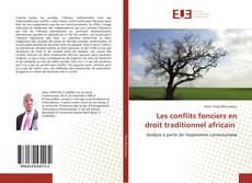 Обложка Les conflits fonciers en droit traditionnel africain