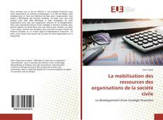 Portada del libro de La mobilisation des ressources des organisations de la société civile