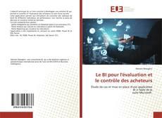 Couverture de Le BI pour l'évaluation et le contrôle des acheteurs