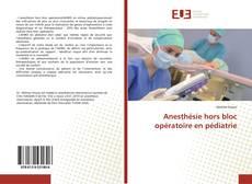 Buchcover von Anesthésie hors bloc opératoire en pédiatrie
