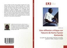 Bookcover of Une réflexion critique sur l'œuvre de Kama Sywor Kamanda