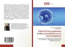 Bookcover of Effet de Cissus populnea et Musa paradisiaca sur la spermatogenèse