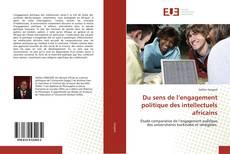 Buchcover von Du sens de l'engagement politique des intellectuels africains