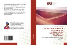 Bookcover of SOCIOLOGIE RURALE & PAUVRETE ENMILIEU PAYSAN CONGOLAIS