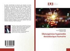 Bookcover of Obésogènese hypoiodée desiodasique humaine