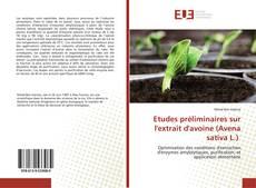 Etudes préliminaires sur l'extrait d'avoine (Avena sativa L.) kitap kapağı