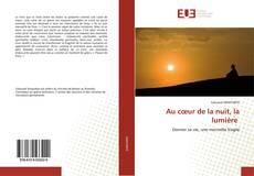 Buchcover von Au cœur de la nuit, la lumière