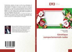 Capa do livro de Génétique comportementale iodée