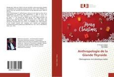 Capa do livro de Anthropologie de la Glande Thyroïde