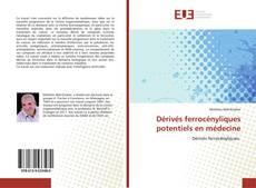 Bookcover of Dérivés ferrocényliques potentiels en médecine