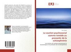 Borítókép a  Le soutien psychosocial comme remède au pronostic de la schizophrénie - hoz