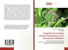 Bookcover of L'hépatite B en milieu carcéral Camerounais: Cas de la prison d'Ambam