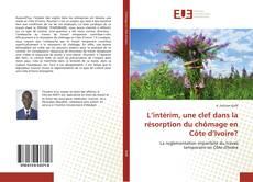 Capa do livro de L'intérim, une clef dans la résorption du chômage en Côte d'Ivoire?