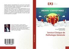 Service Clinique de Pathologie Générale kitap kapağı