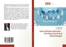 Portada del libro de Iode Politique Mondial : Est-Ouest Nord-Sud (Séméiologie)