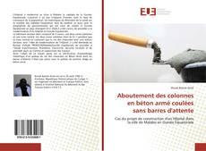 Bookcover of Aboutement des colonnes en béton armé coulées sans barres d'attente