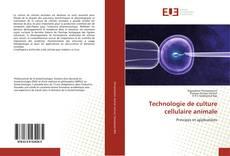 Technologie de culture cellulaire animale kitap kapağı