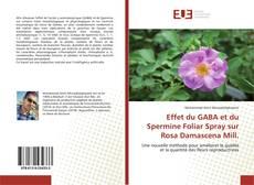 Couverture de Effet du GABA et du Spermine Foliar Spray sur Rosa Damascena Mill.