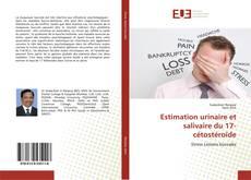 Bookcover of Estimation urinaire et salivaire du 17-cétostéroïde