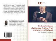Notion chrétienne nigériane sur la dîme et les enseignements bibliques kitap kapağı