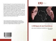 Bookcover of L'Afrique et ses frontières: