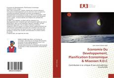 Economie Du Developpement, Planification Economique & Misereen R.D.C kitap kapağı