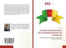 Portada del libro de Les Axes Fondamentaux De La Decentralisation Au Cameroun