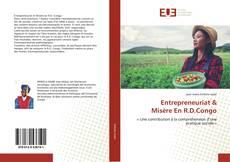 Couverture de Entrepreneuriat &Misère En R.D.Congo