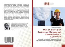 Bookcover of Mise en œuvre d'un Système de Management Environnemental ISO14001 et