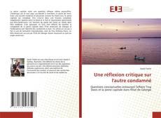 Bookcover of Une réflexion critique sur l'autre condamné