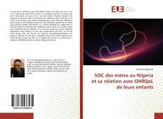 Bookcover of SOC des mères au Nigeria et sa relation avec OHRQoL de leurs enfants