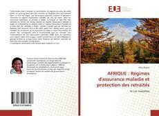 Обложка AFRIQUE : Régimes d'assurance maladie et protection des retraités