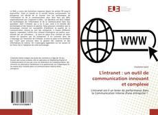 Copertina di L'intranet : un outil de communication innovant et complexe