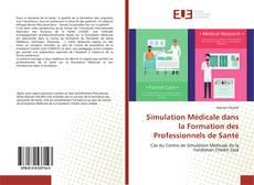 Portada del libro de Simulation Médicale dans la Formation des Professionnels de Santé