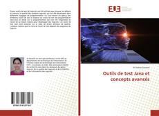 Bookcover of Outils de test Java et concepts avancés